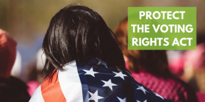 Tell Congress to Restore the Voting Rights Act!